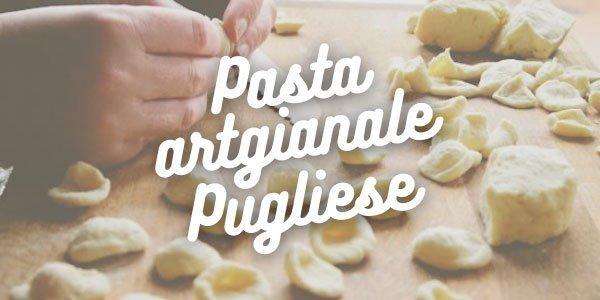Pasta artigianale pugliese